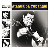 Play & Download The Platinum Collection by Atahualpa Yupanqui | Napster