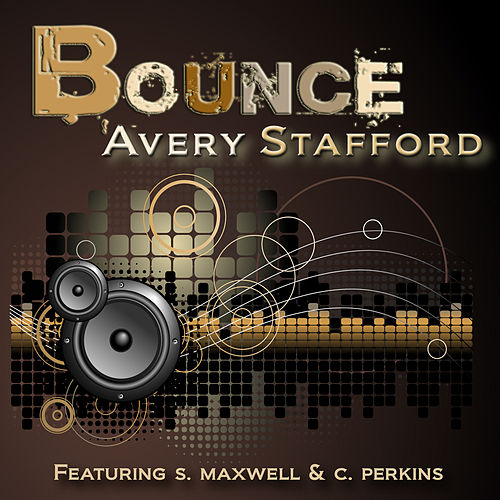Play & Download Bounce by Avery Stafford | Napster