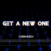 Play & Download Get a New One (Breakbeat Culture Remixes) by Kosheen | Napster