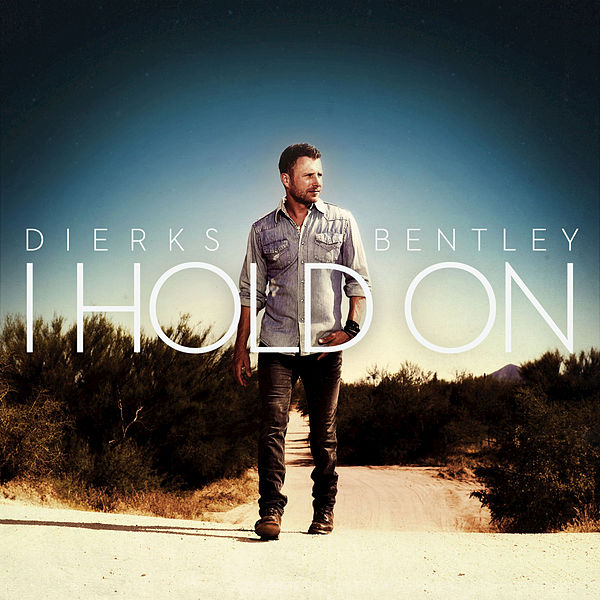 i hold on single by dierks bentley. Cars Review. Best American Auto & Cars Review