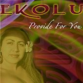 Play & Download Provide for You by Ekolu | Napster