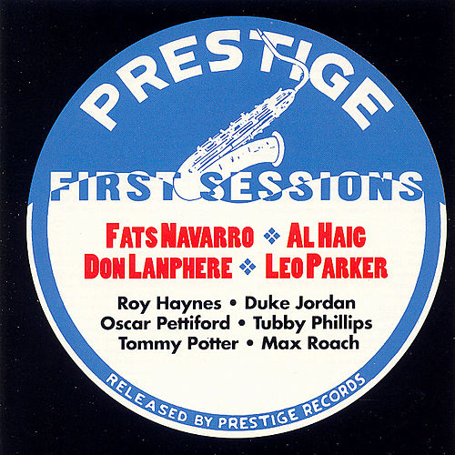 Play & Download Prestige First Sessions, Vol. 1 by Various Artists | Napster