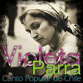 Canto Popular de Chile by Violeta Parra