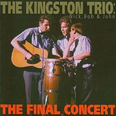 The Final Concert by The Kingston Trio