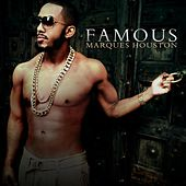 Play & Download Famous by Marques Houston | Napster