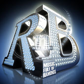 Play & Download R & B - Music Full of Diamonds by Various Artists | Napster