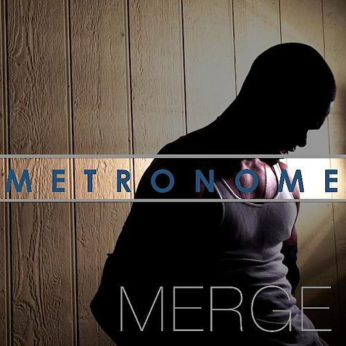 Play & Download Metronome by Merge | Napster