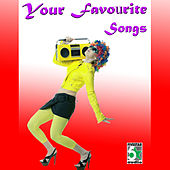 Your Favourite Songs by Various Artists