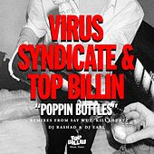 Play & Download Poppin Bottles by Virus Syndicate | Napster