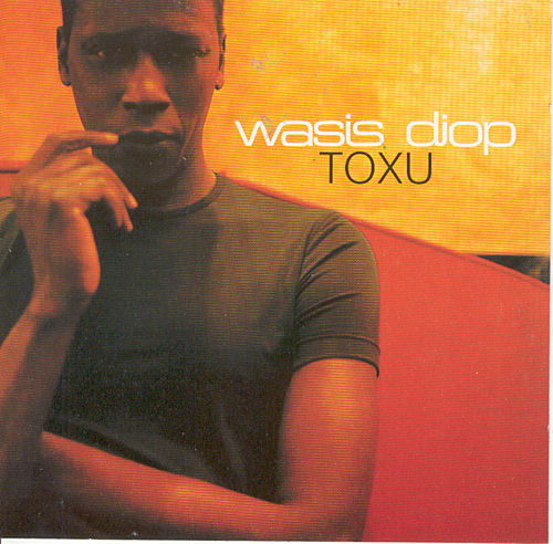 Play & Download Toxu by Wasis Diop | Napster