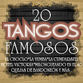 Play & Download 20 Tangos Famosos by Various Artists | Napster