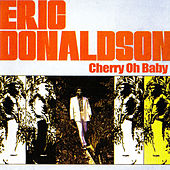 Play & Download Cherry O Baby by Eric Donaldson | Napster