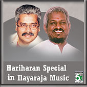 Play & Download Hariharan Special in Ilayaraja Music by Various Artists | Napster