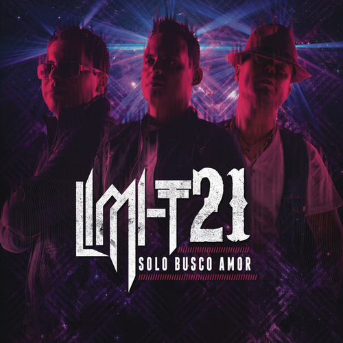 Play & Download Sólo Busco Amor by Limi-T 21 | Napster
