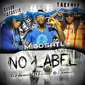 Play & Download No Label by Migos | Napster