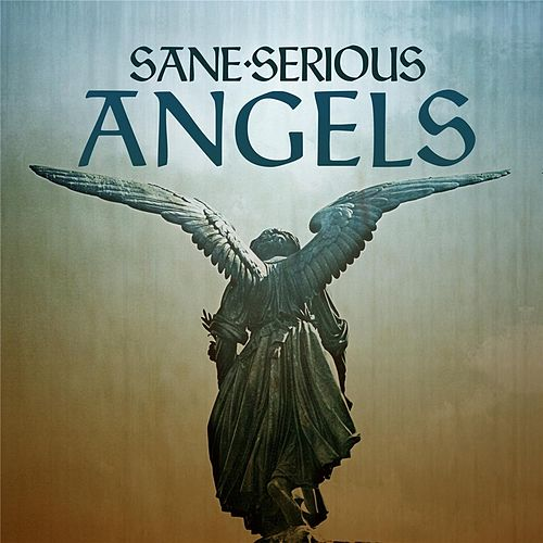 Angels by Sane Serious