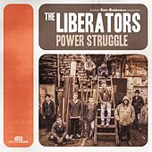 Play & Download Power Struggle by The Liberators | Napster