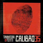 Play & Download Traditori di Tutti by Calibro 35 | Napster