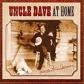 Play & Download Uncle Dave At Home by Uncle Dave Macon | Napster