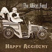 Play & Download Happy Accident by The Albion Band | Napster
