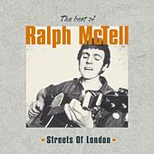 Play & Download Streets of London: Best of Ralph McTell by Ralph McTell | Napster