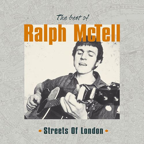 Streets of London: Best of Ralph McTell by Ralph McTell
