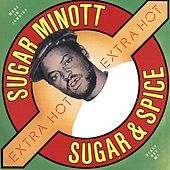 Play & Download Sugar and Spice by Sugar Minott | Napster