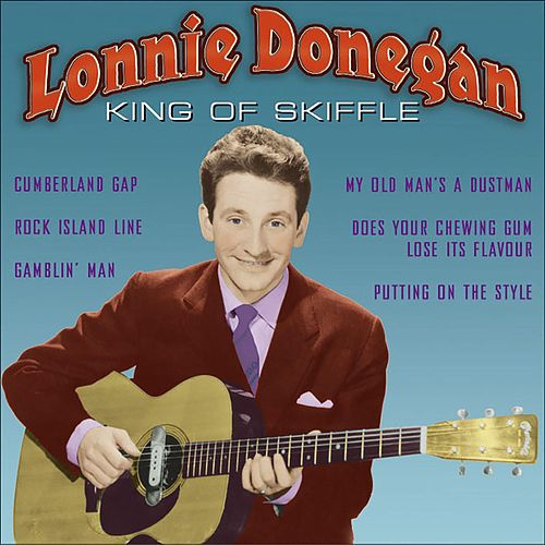 King of Skiffle by Lonnie Donegan