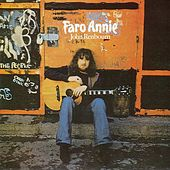 Play & Download Faro Annie by John Renbourn | Napster