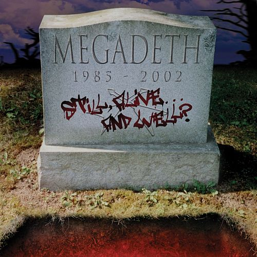 Still Alive ... And Well? von Megadeth