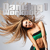 Play & Download Dancing Workout, Vol. 1 by Various Artists | Napster