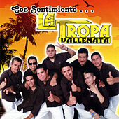 Play & Download Con Sentimiento... by La Tropa Vallenata | Napster