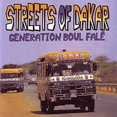 Streets Of Dakar - Generation Boul Falé by Various Artists