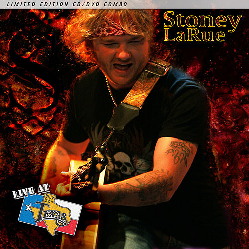 Play & Download Live at Billy Bob's Texas by Stoney LaRue | Napster