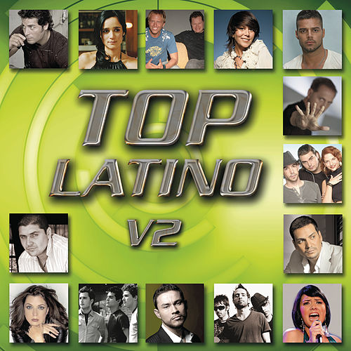 Top Latino - V.2 by Various Artists