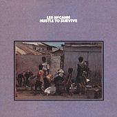 Play & Download Hustle To Survive by Les McCann | Napster