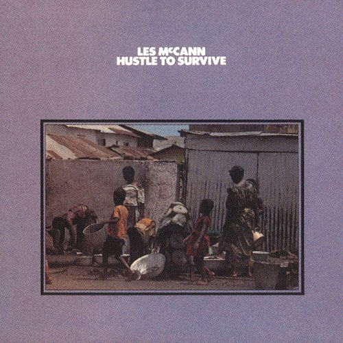 Hustle To Survive by Les McCann