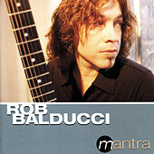 Play & Download Mantra by Rob Balducci | Napster