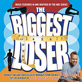 Play & Download The Biggest Loser-Music From The Television Show by Various Artists | Napster