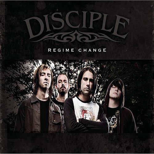 Play & Download Regime Change by Disciple | Napster