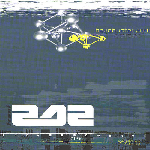 Play & Download Headhunter 2000 by Front 242 | Napster