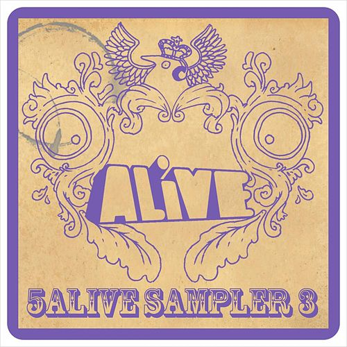 Play & Download 5 ALiVE Sampler 3 by Various Artists | Napster