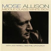 Middle Class White Boy by Mose Allison