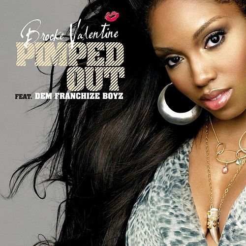 Play & Download Pimped Out by Brooke Valentine | Napster