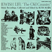 Jewish Life: The Old Country by Various Artists