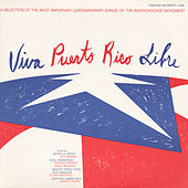 Viva Puerto Rico Libre! by Various Artists