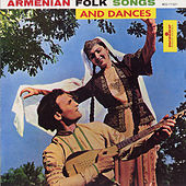 Armenian Songs And Dances by Various Artists
