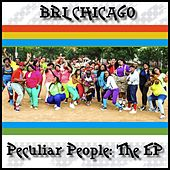Play & Download Peculiar People: The EP by Brl Chicago | Napster