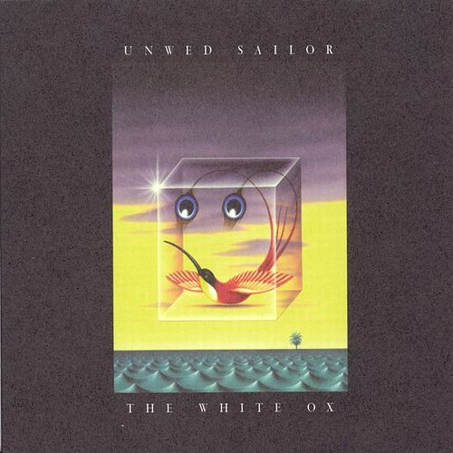Play & Download The White Ox by Unwed Sailor | Napster