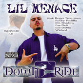 Down 2 Ride by Lil Menace